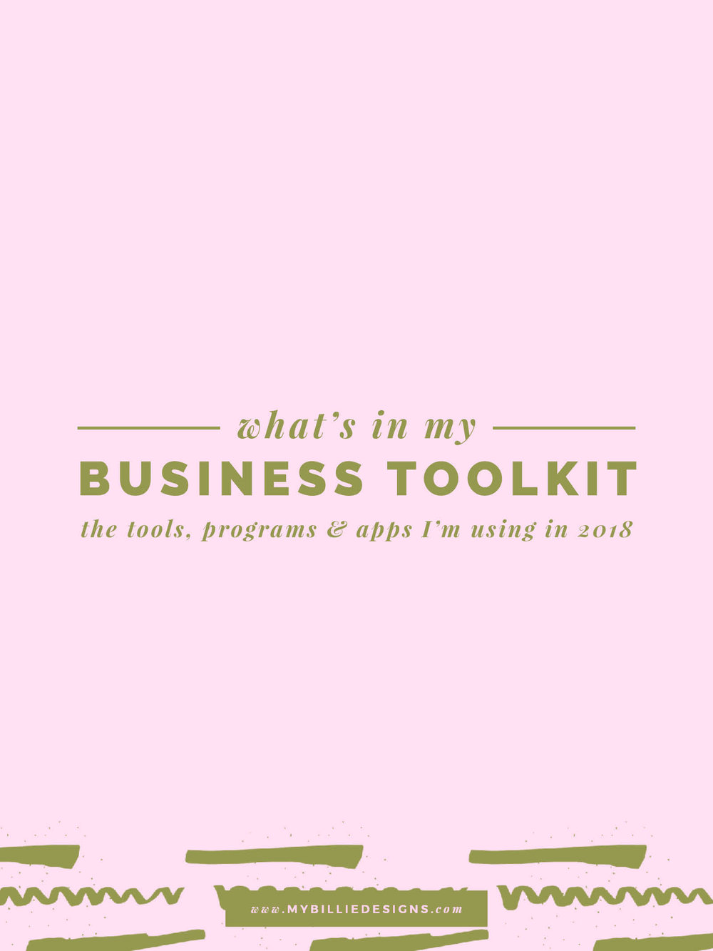 My Business Toolkit What Tools Apps and Programs I'm Using in 2018