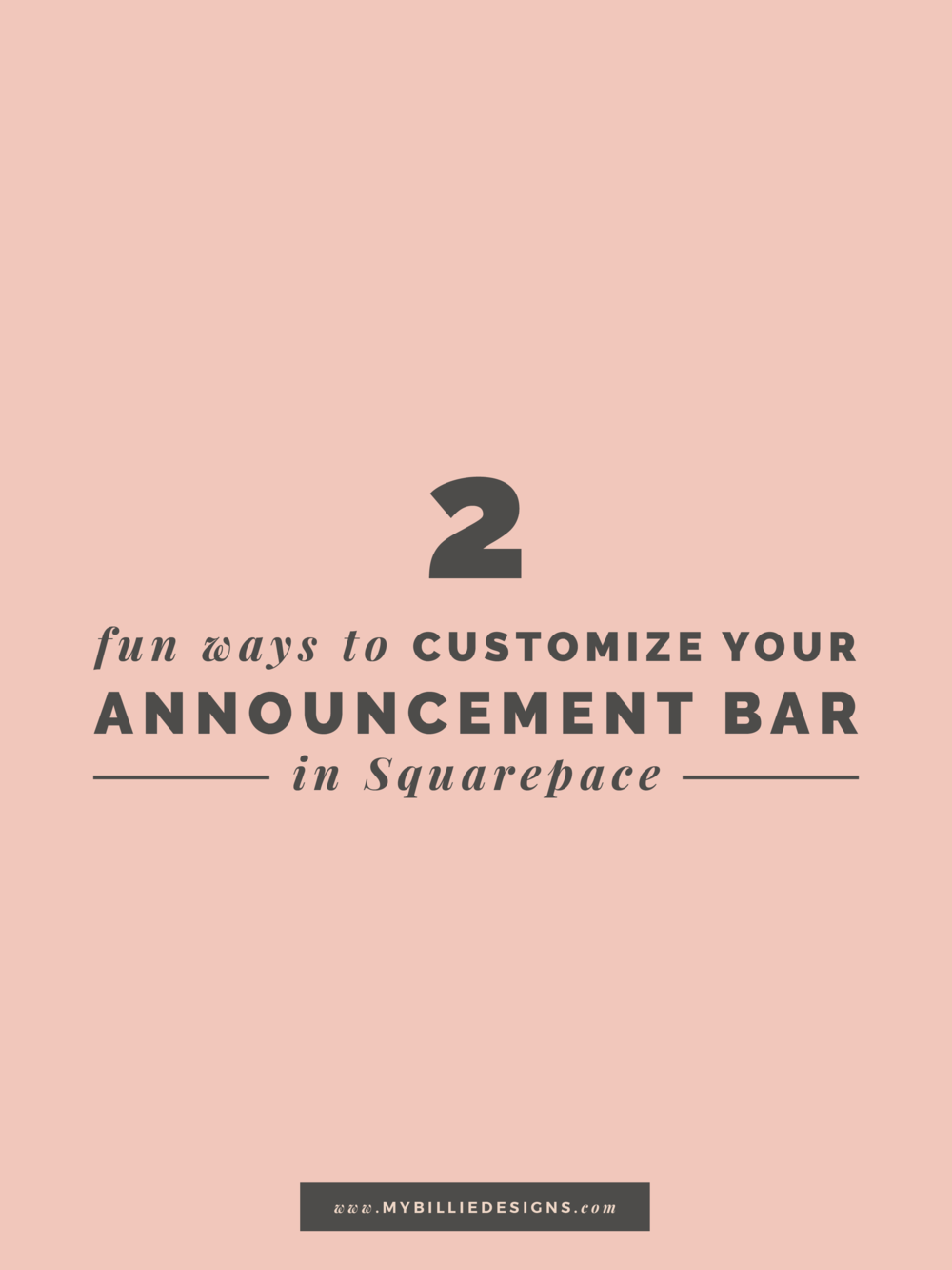 2 Fun Ways To Customize Your Announcement Bar In Squarespace