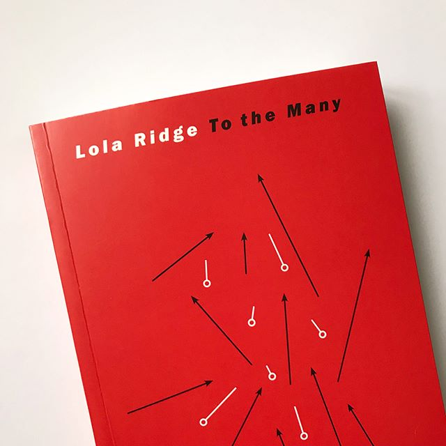 """Lola Ridge's Collected Early Works, TO THE MANY is here and it's flapping beautiful. A @poetrybooksociety Special Commendation, this book collects together all Ridge's early work — """"Radical, modernist, fiery, glamorous and feminist,"""" says Robert Pinsky.  We're back after a summer hiatus, tending to the squashes of Stroud. Very proud to be bringing the important work of Lola Ridge back into the world.  #lolaridge #tothemany #modernist #poetry #poetrycommunity #poetsofinstagram #booksofinstagram #bookstagram #frenchflaps #bookdesign #littleislandpress #twentiethcentury #irishpoet #ireland #newzealand #newyork"""