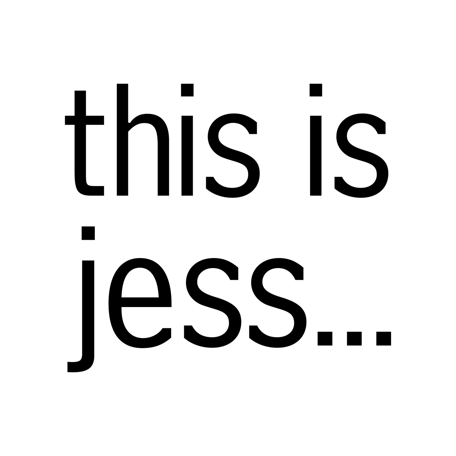 this is jess...