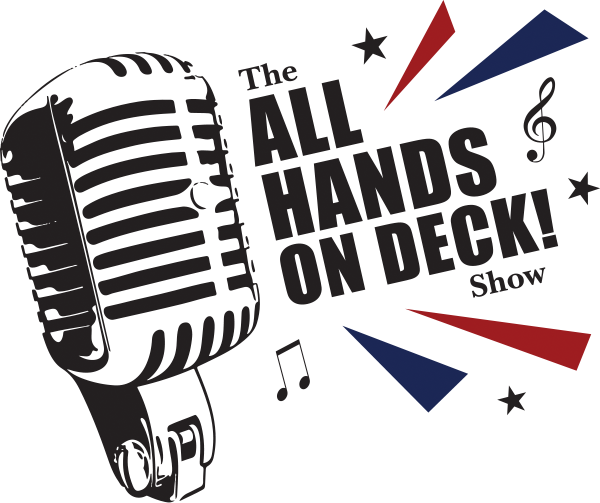 The All Hands on Deck! Show