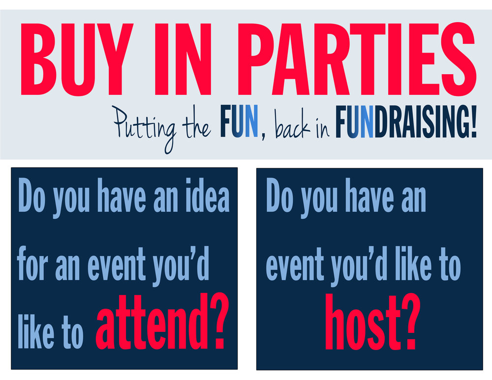 WHAT IS A BUY IN PARTY? - Buy-In Parties are social events planned and/or hosted as a donation to Westlake Hills by Wildcat parents. The parties will take place at either private homes or a venue of choice. Westlake Hills families then purchase purchase tickets to attend and 100% of ticket monies go directly to Westlake Hills. Tickets are often limited so advance purchase is suggested. Interested in hosting or have an event idea? Please email WHEfun@gmail.com.
