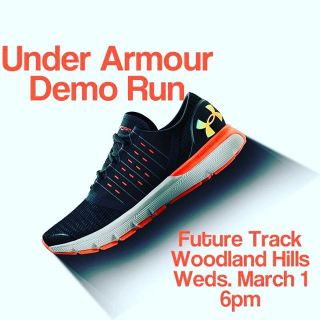 Demo Run Alert! Join us tomorrow evening (March 1) at our Woodland Hills store for our first ever demo run with @underarmour! Come test out some shoes and see what you think while getting in your run with some great folks! All abilities welcome!  #futuretrack #underarmour #demorun #grouprun