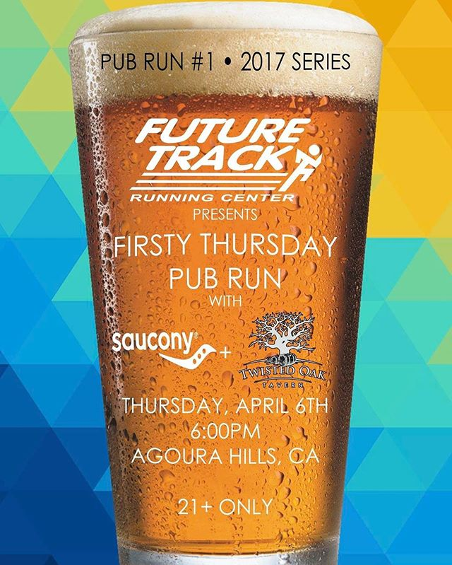 After a long 5 months, our famous Firsty Thursday Pub Runs make their triumphant return Thursday, April 6th! Join us at 6pm at our Agoura Hills location for a fun run with @saucony demo shoes followed by a round of beer, a raffle, food specials, and more at @twistedoaktavern_ . This event is free and open to runners and walkers of all abilities ages 21 and older. Bring your friends and we'll see you there!  #futuretrack #firstythursday #pubrun #saucony #twistedoaktavern #agourahills