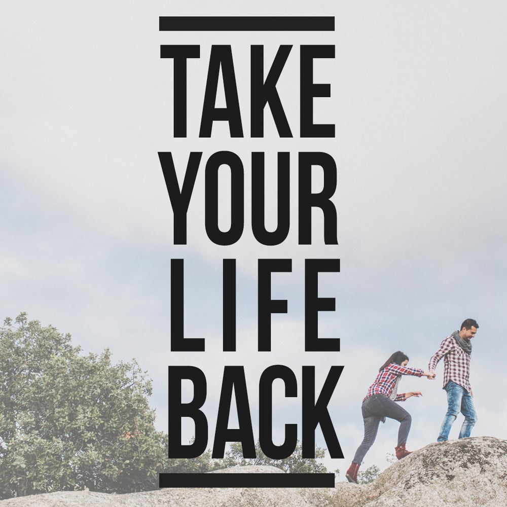 Take Your Life Back-Square Graphic.jpg