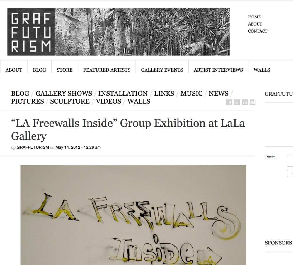 "a8bd0663a Press From the Past: Graffuturism: ""L.A. Freewalls Inside"" Coverage"