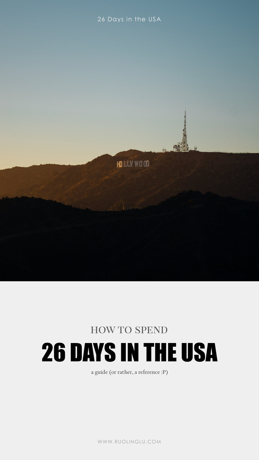 How To Spend 26 Days In The USA Guide | A Beautiful Distraction by Ruo Ling Lu