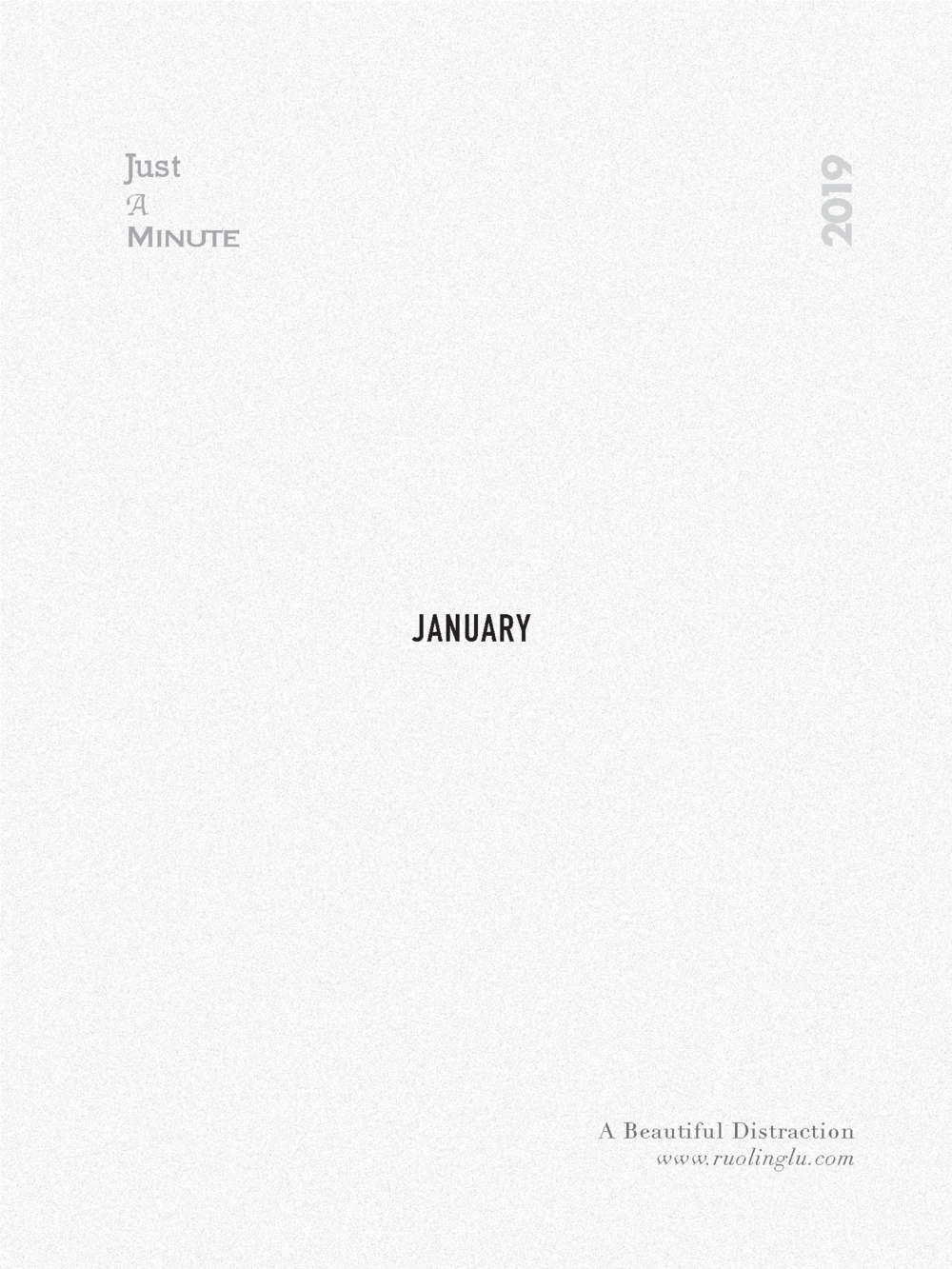 Just_A_Minute_In_January_2019_A_Beautiful_Distraction_by_Ruo_Ling_Lu
