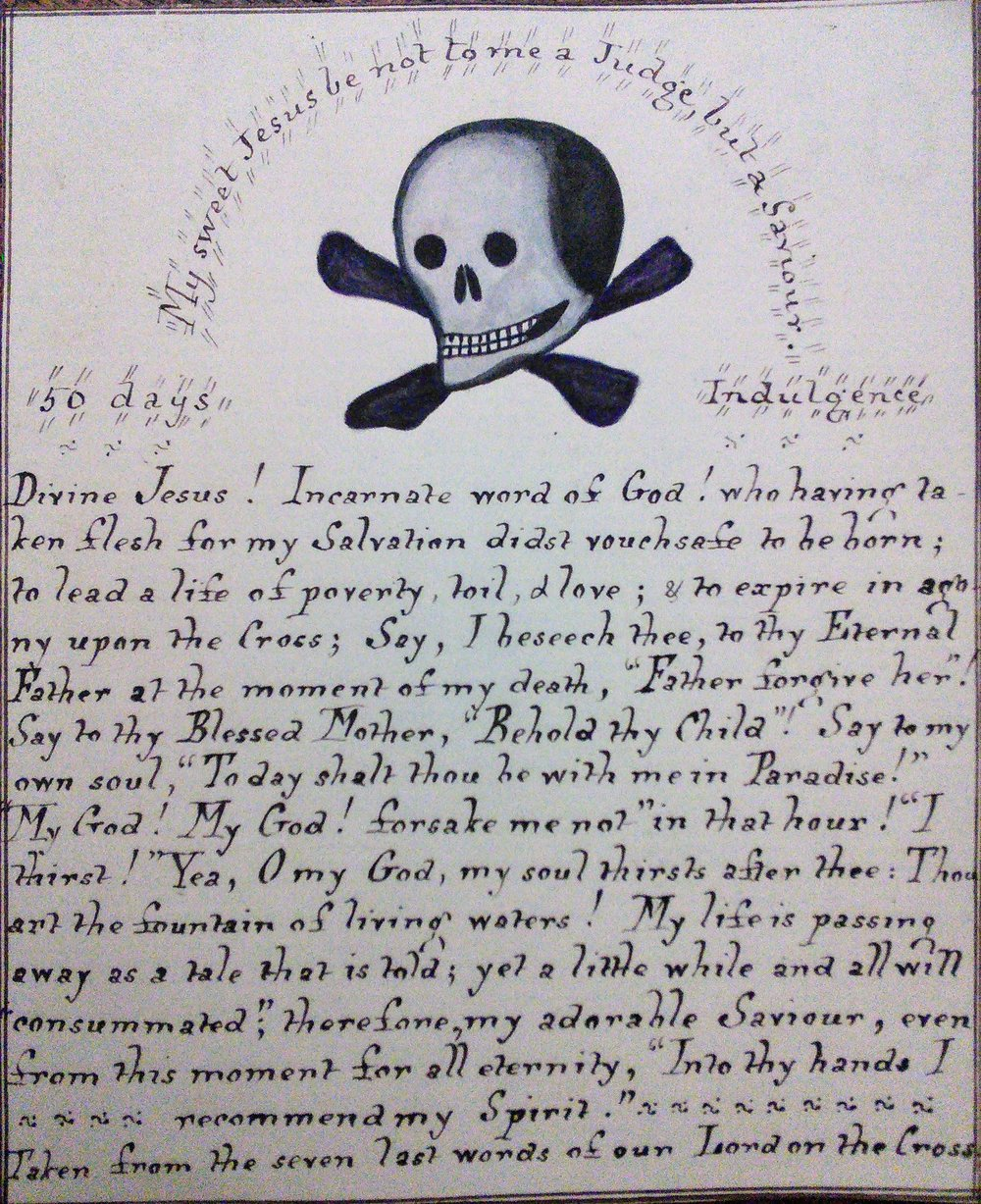 Prayer card for a happy death, based on the seven last words of Our Lord on the Cross. How spooky is the skull and crossbones - but the Victorians had a much more overt relationship with death than we do today.