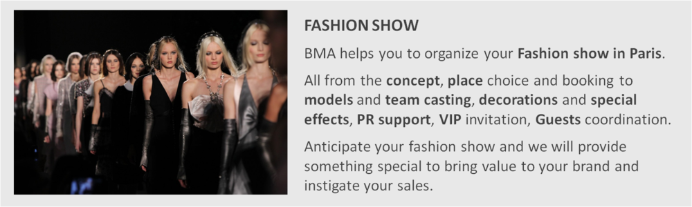 Fashion Show organization by Brand Management Agency. Paris Fashion Week. Catwalk, casting, Press relations, VIP & Guest Management.