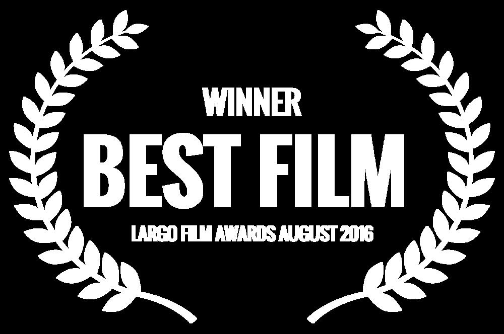 WINNER - BEST FILM  - LARGO FILM AWARDS AUGUST 2016 (1).png