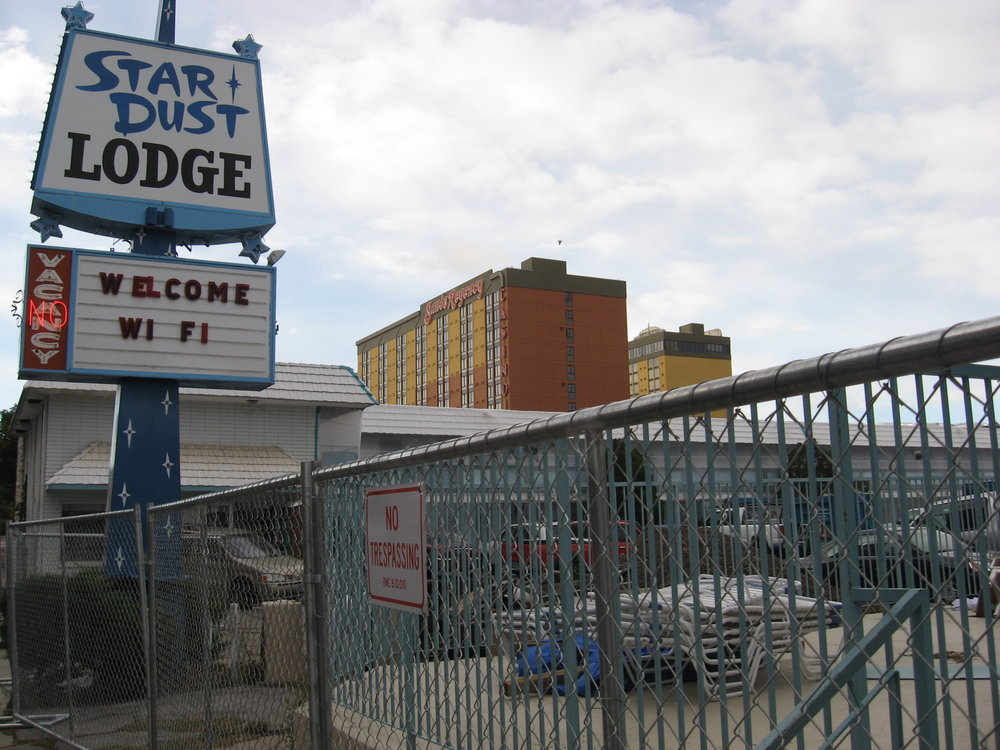 The Star Dust Lodge is also out of commission now.