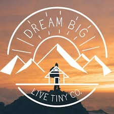 dream big live tiny.jpeg
