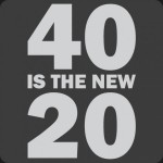 40-is-the-new-20-t-shirt