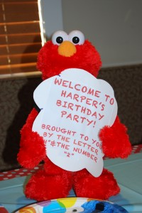 Elmo belonged to us. Sign took 5 minutes to make. Verbage stole from Pinterest.