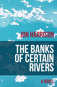 The_Banks_of_Certain_Rivers
