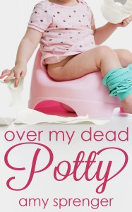 Over My Dead Potty book cover