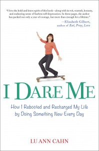 I Dare Me by Lu Ann Cahn