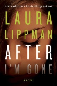 Laura-Lippman-After-Im-Gone