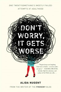Dont-Worry-It-Gets-Worse-Alida-Nugent-Cover-198x300