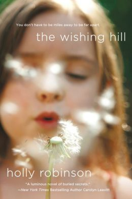 Holly Robinson's THE WISHING HILL
