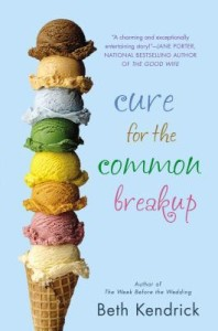 The Cure for the Common Breakup by Beth Kendrick