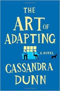 The Art of Adapting by Cassandra Dunn