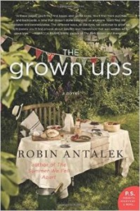 The Grown ups by Robin Antalek