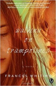 Walking on Trampolines by Frances Whiting