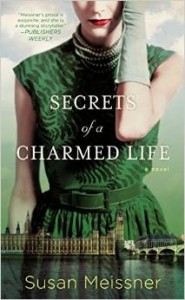 Secrets of a Charmed Life by Susan Meissner