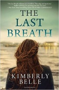 The Last Breath by Kimberly Belle