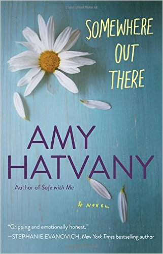 http://www.amazon.com/Somewhere-Out-There-Amy-Hatvany/dp/1476704430/ref=sr_1_1?ie=UTF8&qid=1458065225&sr=8-1&keywords=somewhere+out+there