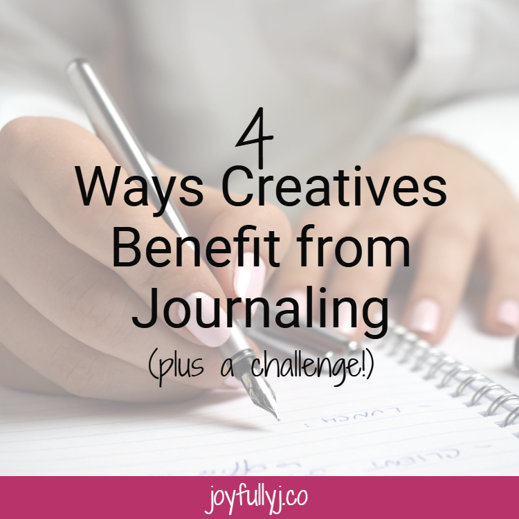 4 Ways Creatives Benefit from Journaling (plus a challenge)