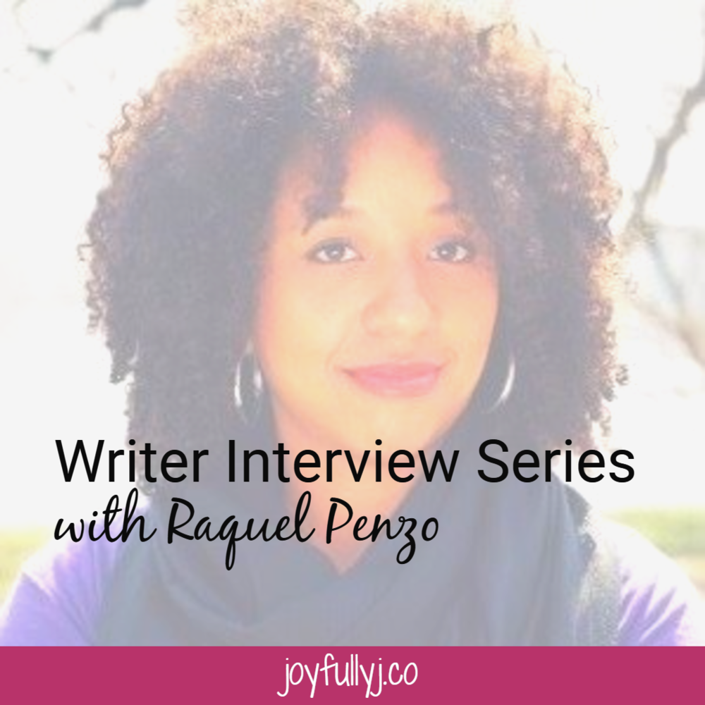 Writer Interview Series with Raquel Penzo