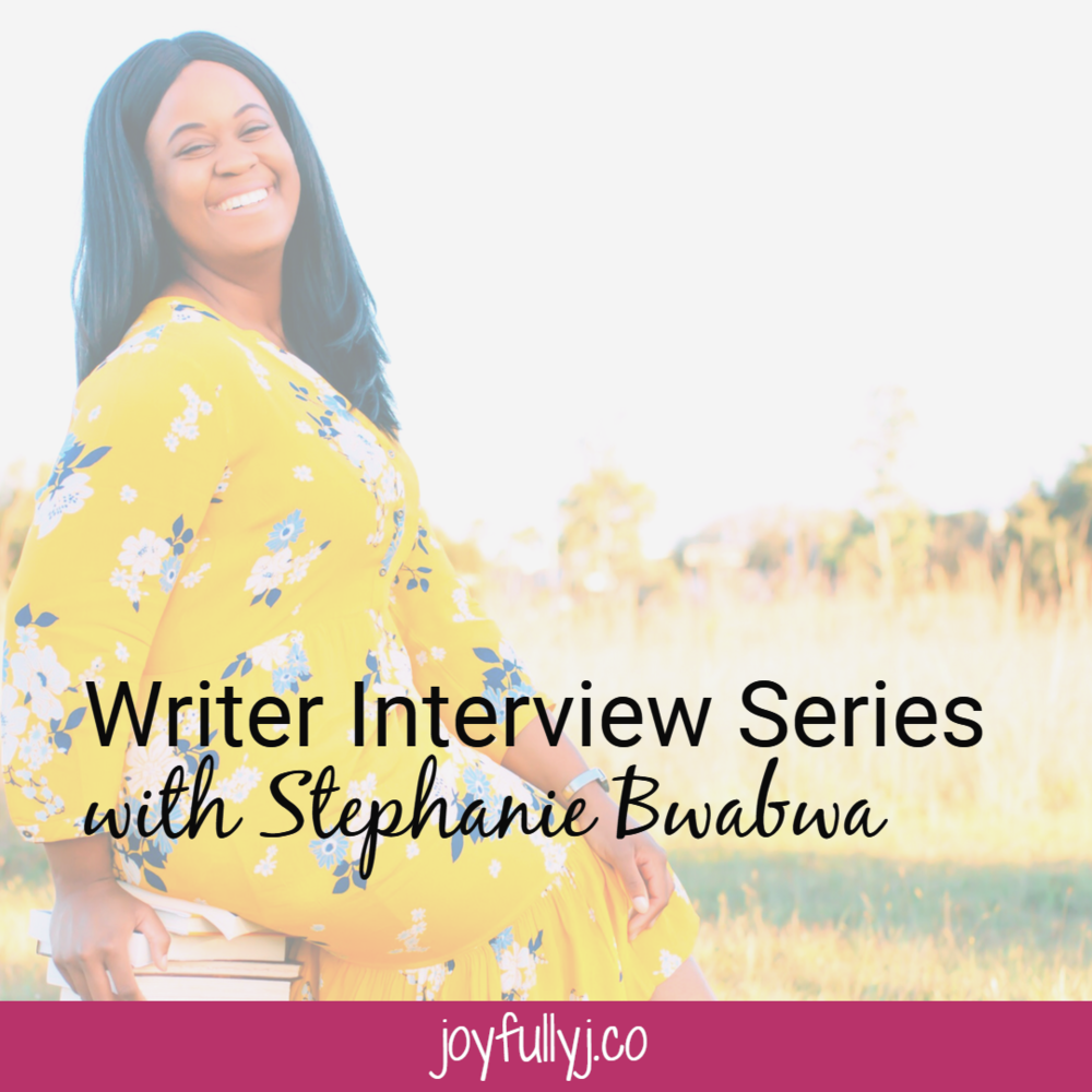 Writer Interview Series with Stephanie Bwabwa BLOG.png