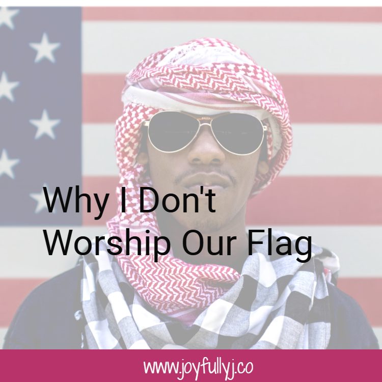 why i don't worship our flag.png