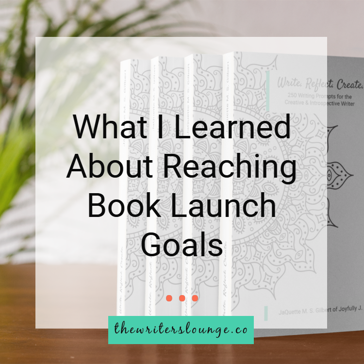 TWL What I Learned About Reaching Book Launch Goals BLOG.png