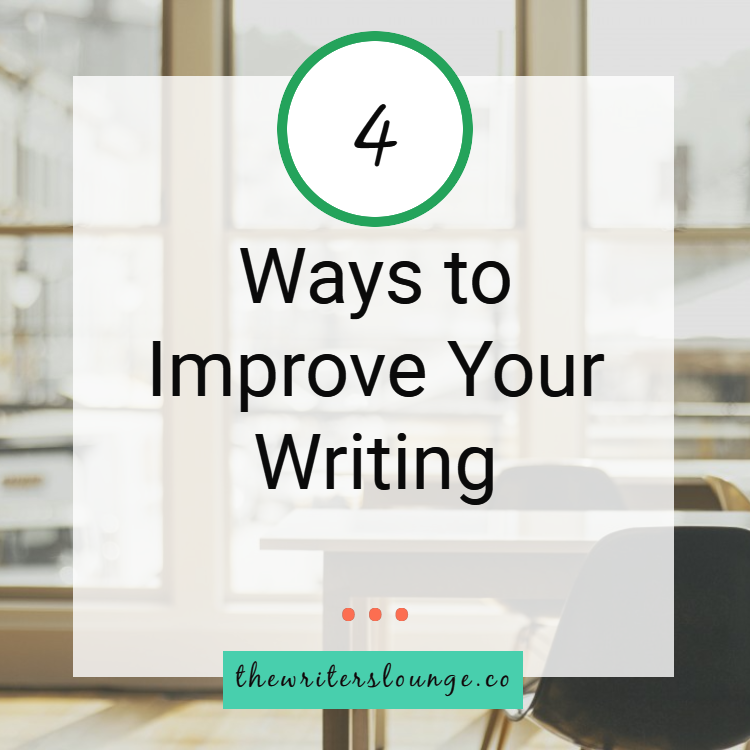 TWL 4 ways to improve your writing BLOG.png