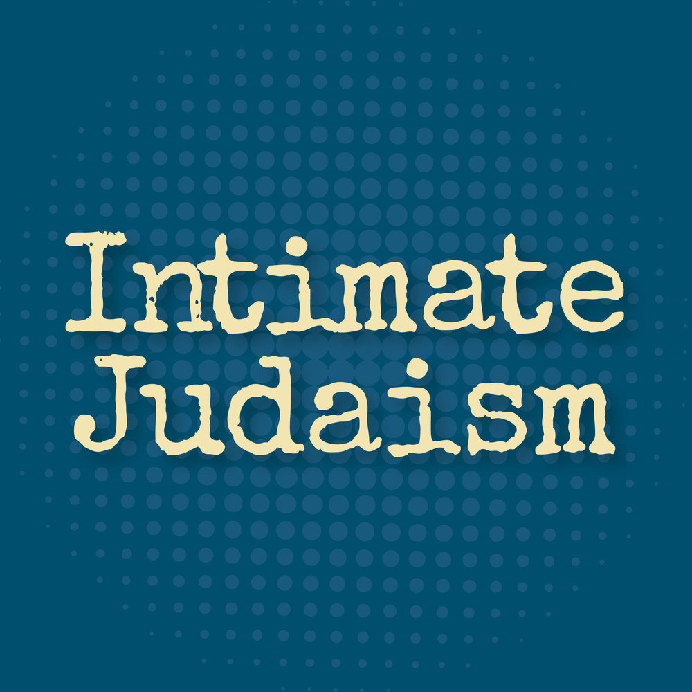Intimate Judaism Podcast - Episode 8: Sex Within Marriage: What's Allowed and What's Not.