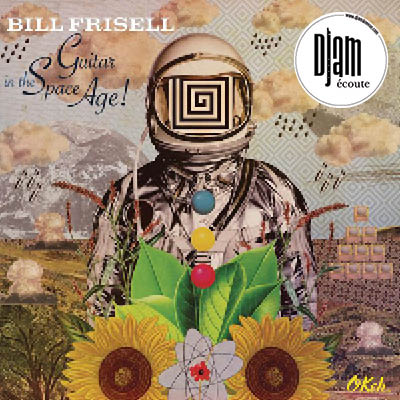 Bill_Frisel_Guitar_in_the_space_age_DJAM