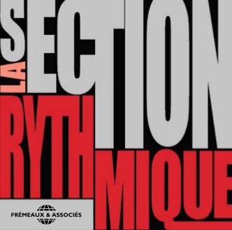 La Section Rythmique