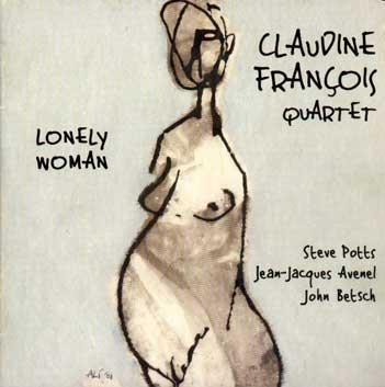 Claudine François quartet - Lonely Woman - Marge 32