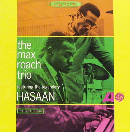 The_Max_Roach_Trio_featuring_the_Legendary_Hasaan