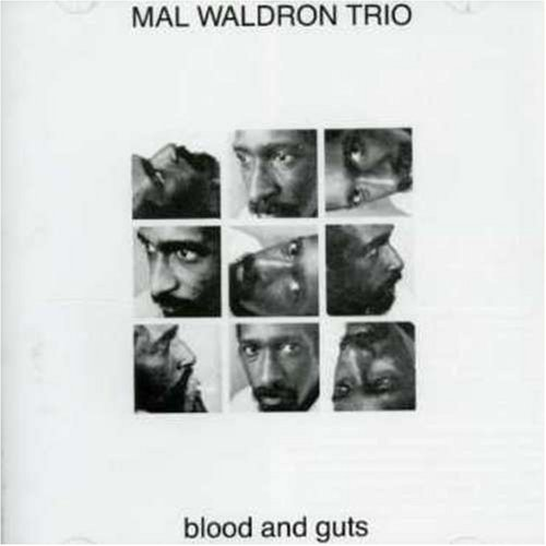 Mal Waldron trio - Blood and Guts - Futura 13