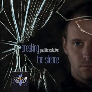 Paul-Fox-Collective-Breaking-the-Silence-e1442325762480-300x300.jpg