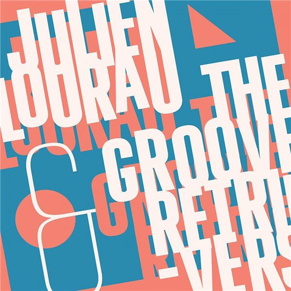julien-lourau-and-the-groove-retrievers-3521383445884_0.jpg