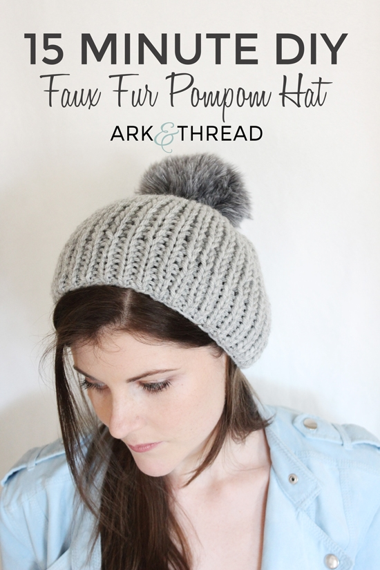 15 Minute DIY: Faux Fur Pompom Hat // Ark + Thread