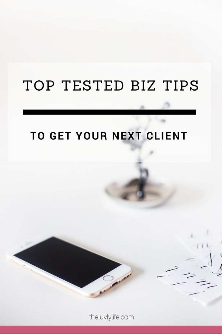 top-tested-biz-growth-tips-to-get-that-next-client