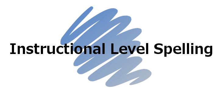 Instructional Level Spelling