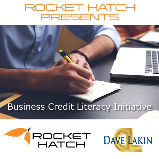 business credit literacy initiative welcome to the rocket hatch